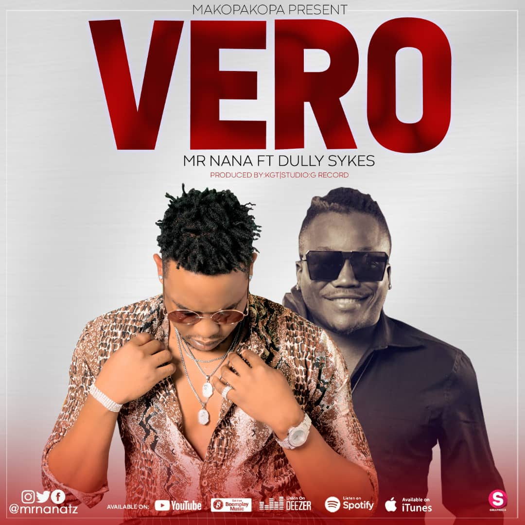 Photo of New AUDIO | Mr NANA Ft. Dully sykes – VERO | DOWNLOAD