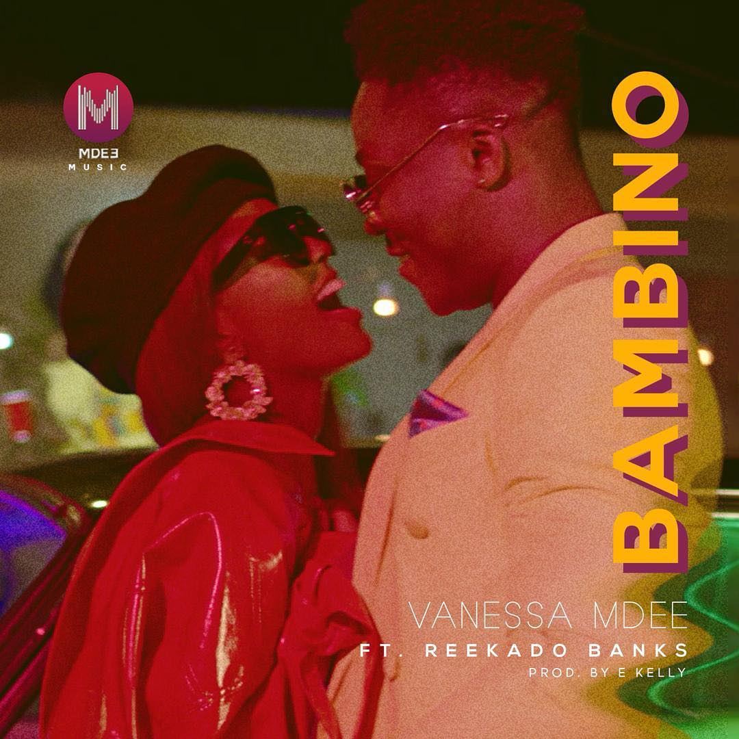 Photo of New AUDIO: Vanessa Mdee ft Reekado Banks – Bambino | DOWNLOAD