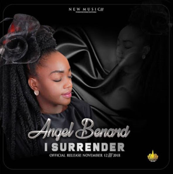 Photo of New AUDIO: Angel Benard – I Surrender | Download