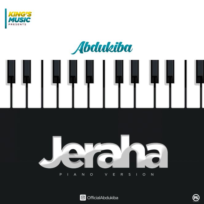 Photo of New AUDIO: Abdukiba – Jeraha (Piano Version) | Download