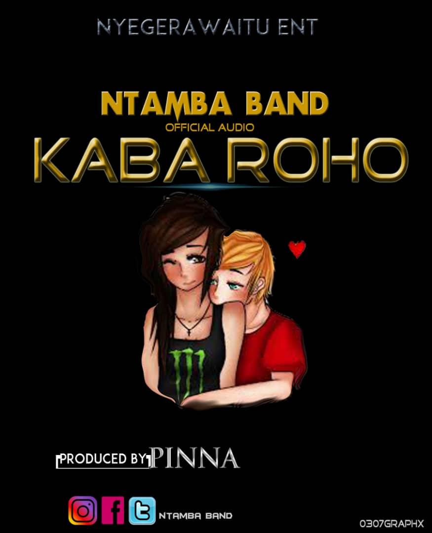 Photo of New AUDIO: Ntamba Band – Kaba Roho | Download