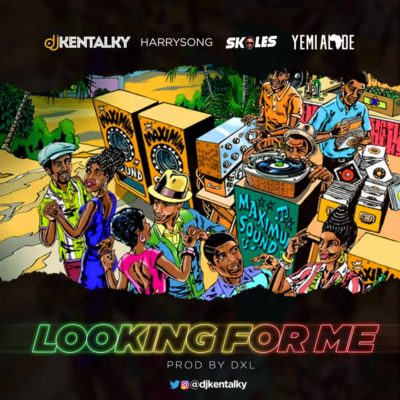 Photo of New AUDIO | DJ Kentalky ft Harrysong, Skales & Yemi Alade – Looking For Me