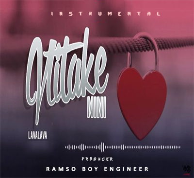 Photo of INSTRUMENTAL | Lava Lava – Nitake Nini (BEAT) | DOWNLOAD