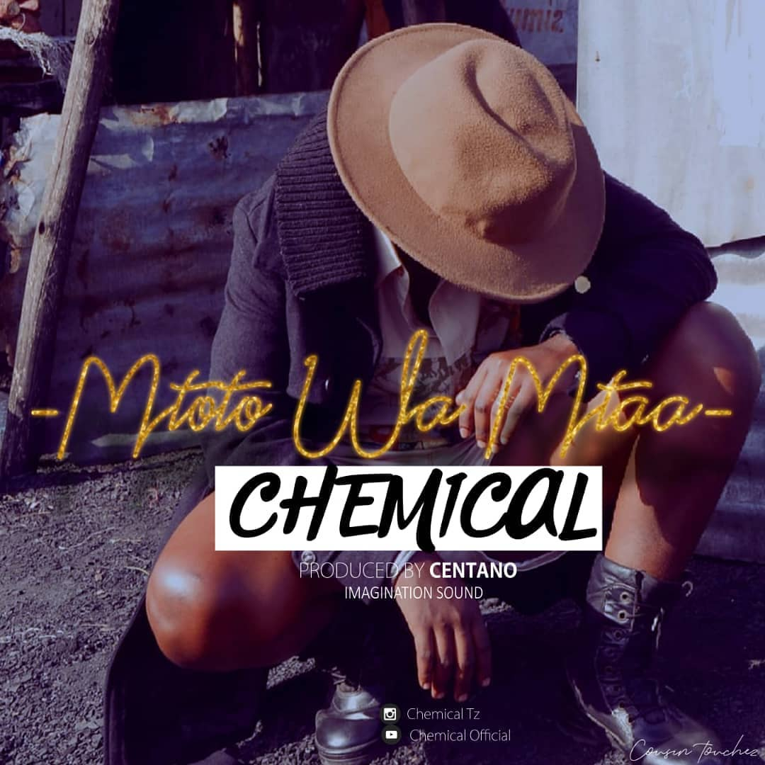 Photo of New AUDIO | Chemical – Mtoto Wa Mtaa | DOWNLOAD