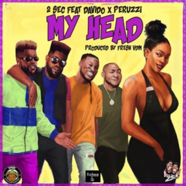 Photo of New AUDIO: 2Sec ft. Davido x Peruzzi – My Head