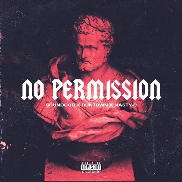 Photo of New AUDIO | Nasty C & Runtown – No Permission | DOWNLOAD
