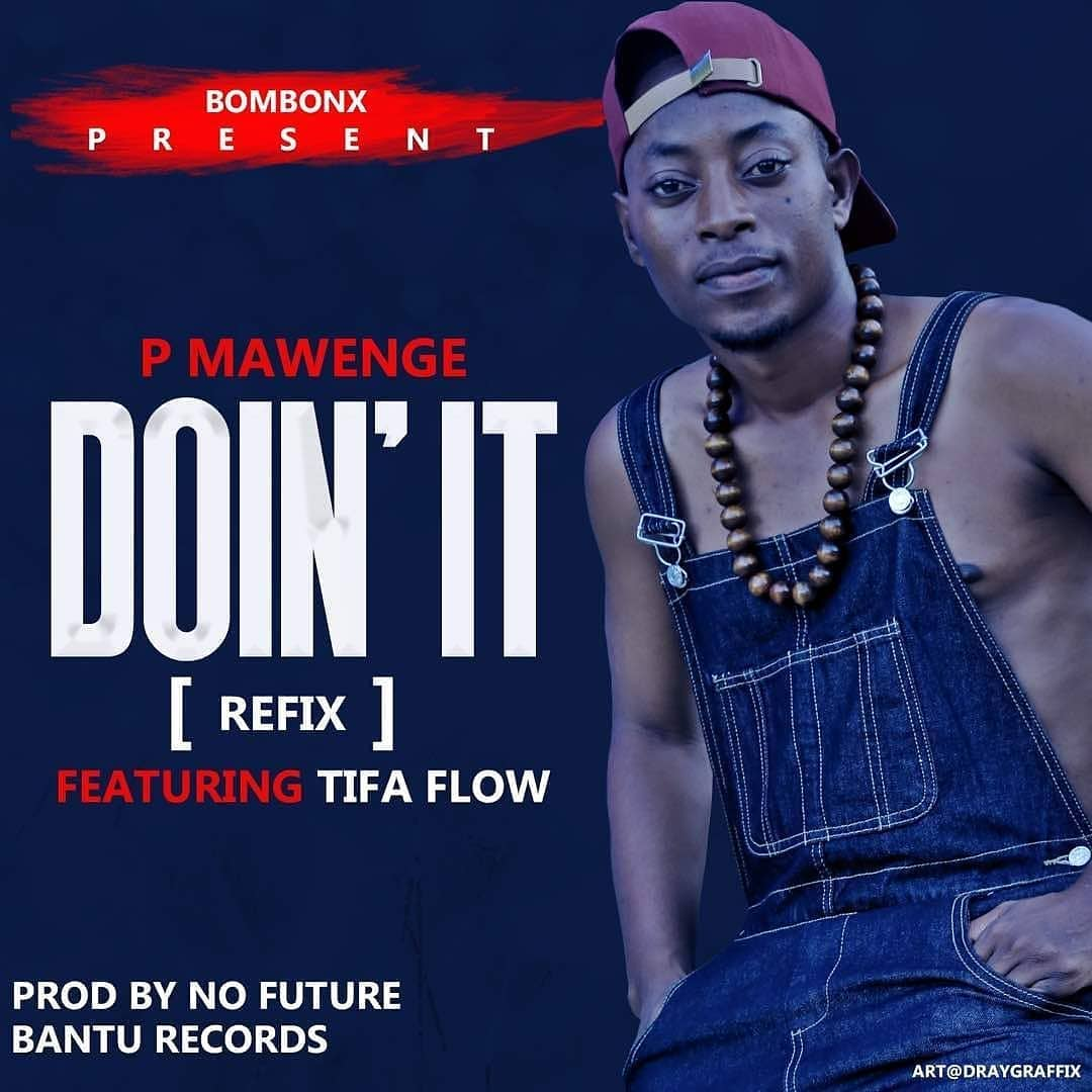 Photo of New AUDIO: P The Mc Ft Tifa Flow – Doin' It Refix | DOWNLOAD