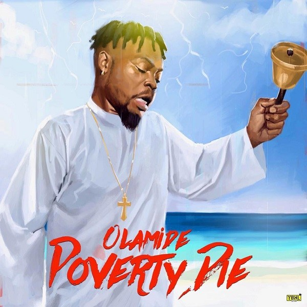 Photo of New AUDIO:  Olamide – Poverty Die | DOWNLOAD