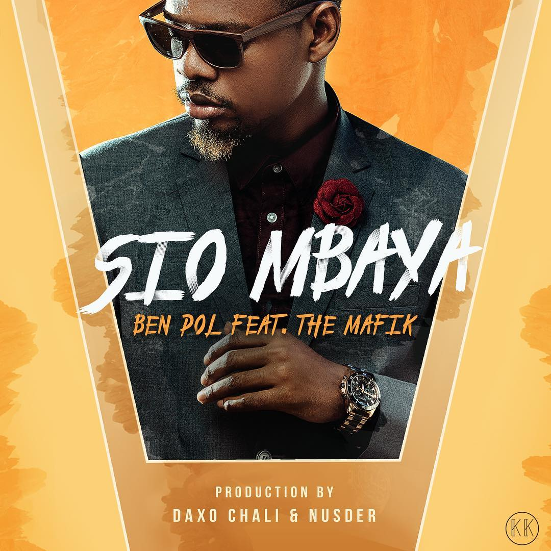 Photo of New AUDIO | Ben Pol ft The Mafik – Sio Mbaya  | DOWNLOAD
