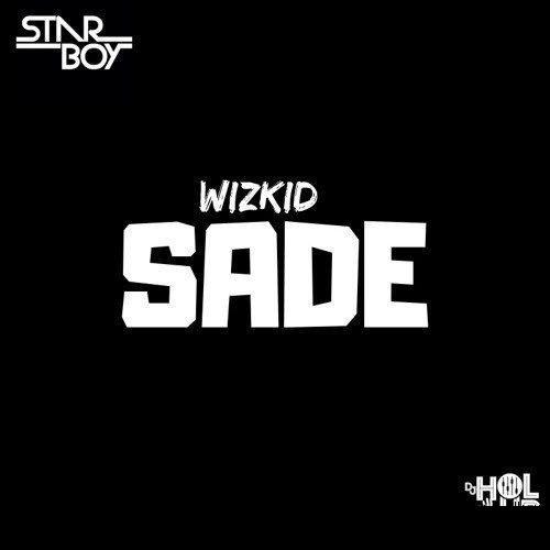 Photo of New AUDIO |  Wizkid – Sade