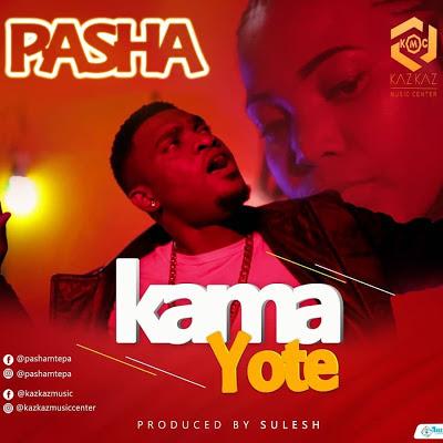Photo of New AUDIO | Pasha – Kama Yote | DOWNLOAD