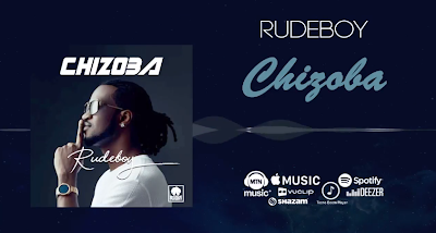 Photo of New AUDIO | Rudeboy – Chizoba | DOWNLOAD