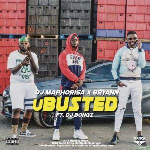 Photo of New AUDIO | DJ Maphorisa & Bryann ft DJ Bongz – uBusted