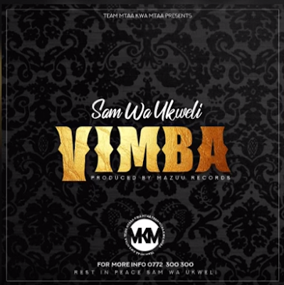 Photo of New AUDIO: Sam Wa Ukweli – VIMBA | Download