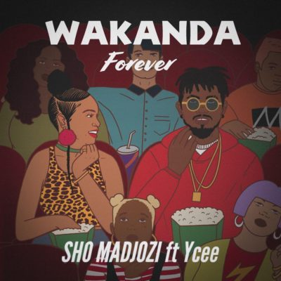 Photo of New AUDIO: Sho Madjozi ft Ycee – Wakanda Forever
