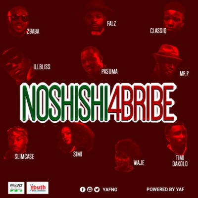 Photo of New AUDIO: 2Baba, Simi, Pasuma, Falz, Timi Dakolo, Waje, Illbliss, Mr. P, Slimcase & Classiq – No Shishi 4 Bribe | DOWNLOAD