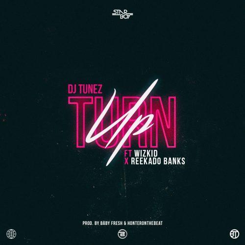 Photo of New AUDIO: DJ Tunez ft Wizkid & Reekado Banks – Turn Up