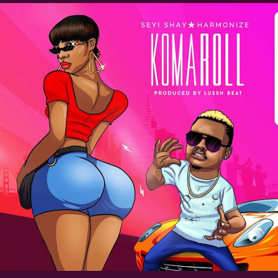 Photo of New AUDIO: Seyi Shay X Harmonize – Komaroll | Download