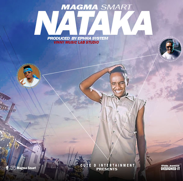 Photo of New AUDIO: Magma Smart – Nataka | Download