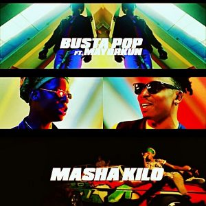 Photo of New AUDIO: Busta Pop & Mayorkun – Masha Kilo | DOWNLOAD