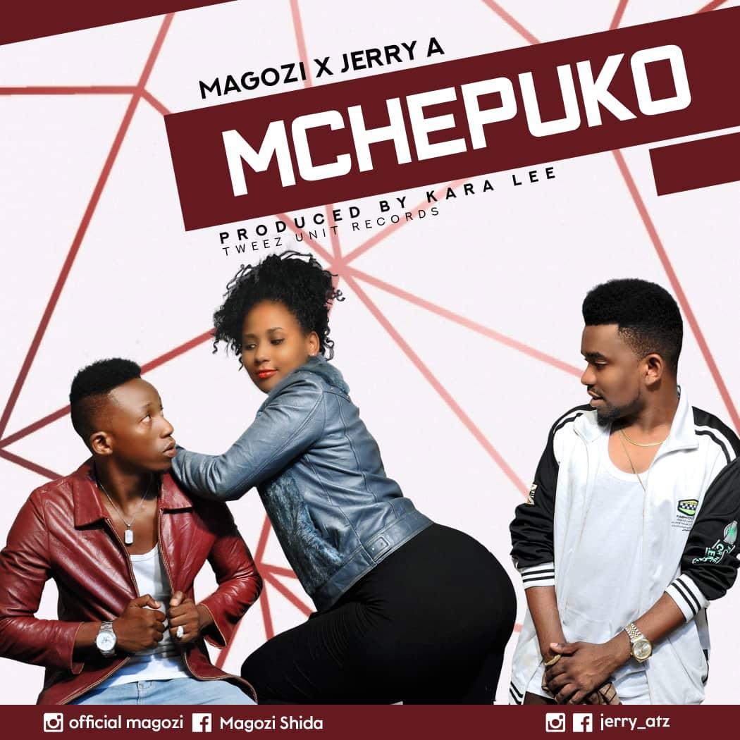 Photo of New AUDIO: Magozi X Jerry A – Mchepuko | Download