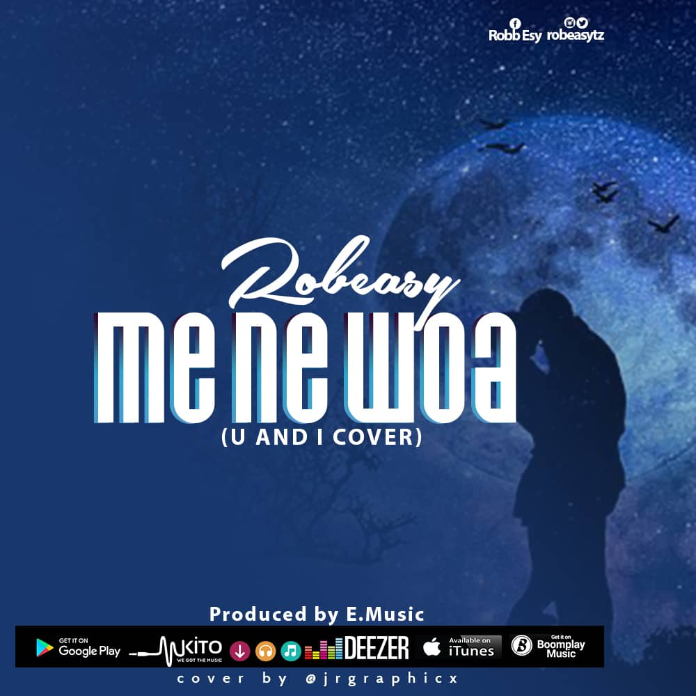 Photo of New AUDIO: Robeasy – Me Ne Woa | Download