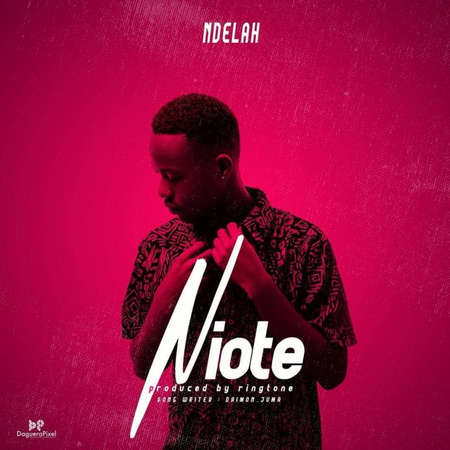 Photo of New AUDIO: Ndelah – niote | DOWNLOAD