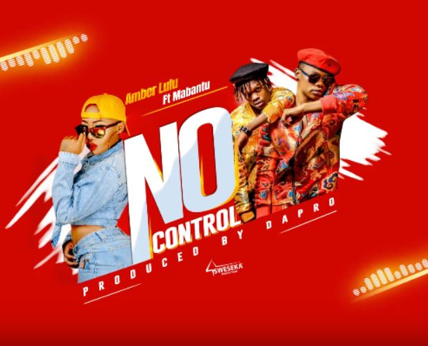 Photo of New AUDIO: Amber Lulu ft Mabantu – No Control | Download