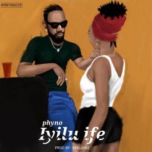Photo of New AUDIO: Phyno – Iyuli Ife | DOWNLOAD