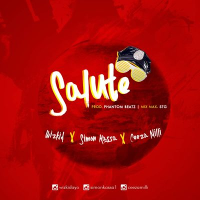 Photo of New AUDIO: Wizkid X Ceeza Milli X Simon Kassa – Salute