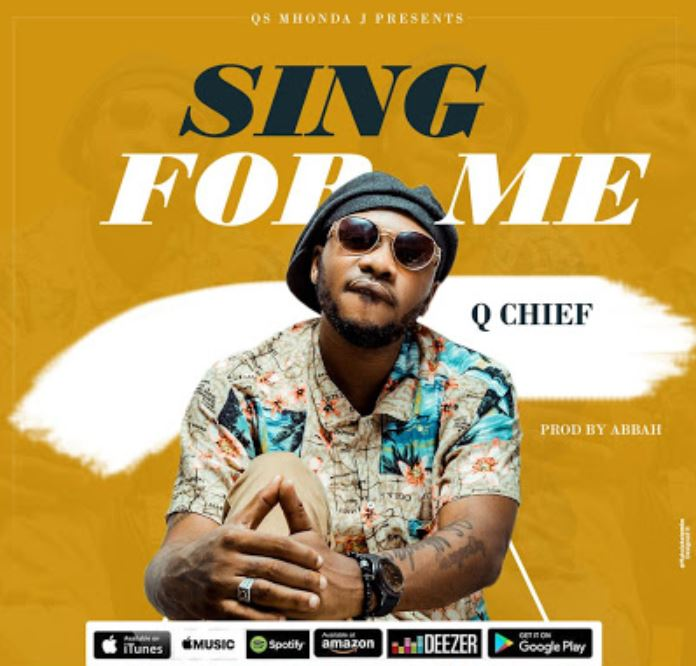 Photo of New AUDIO: Q chief – Sing For Me | Download