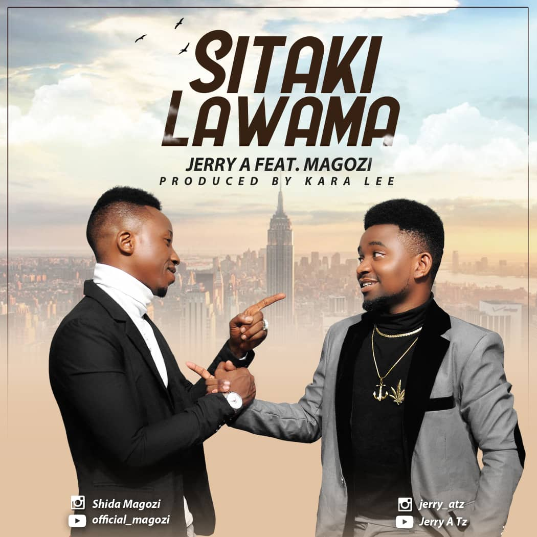 Photo of New AUDIO: Jerry A ft. Magozi – Sitaki Lawama | Download