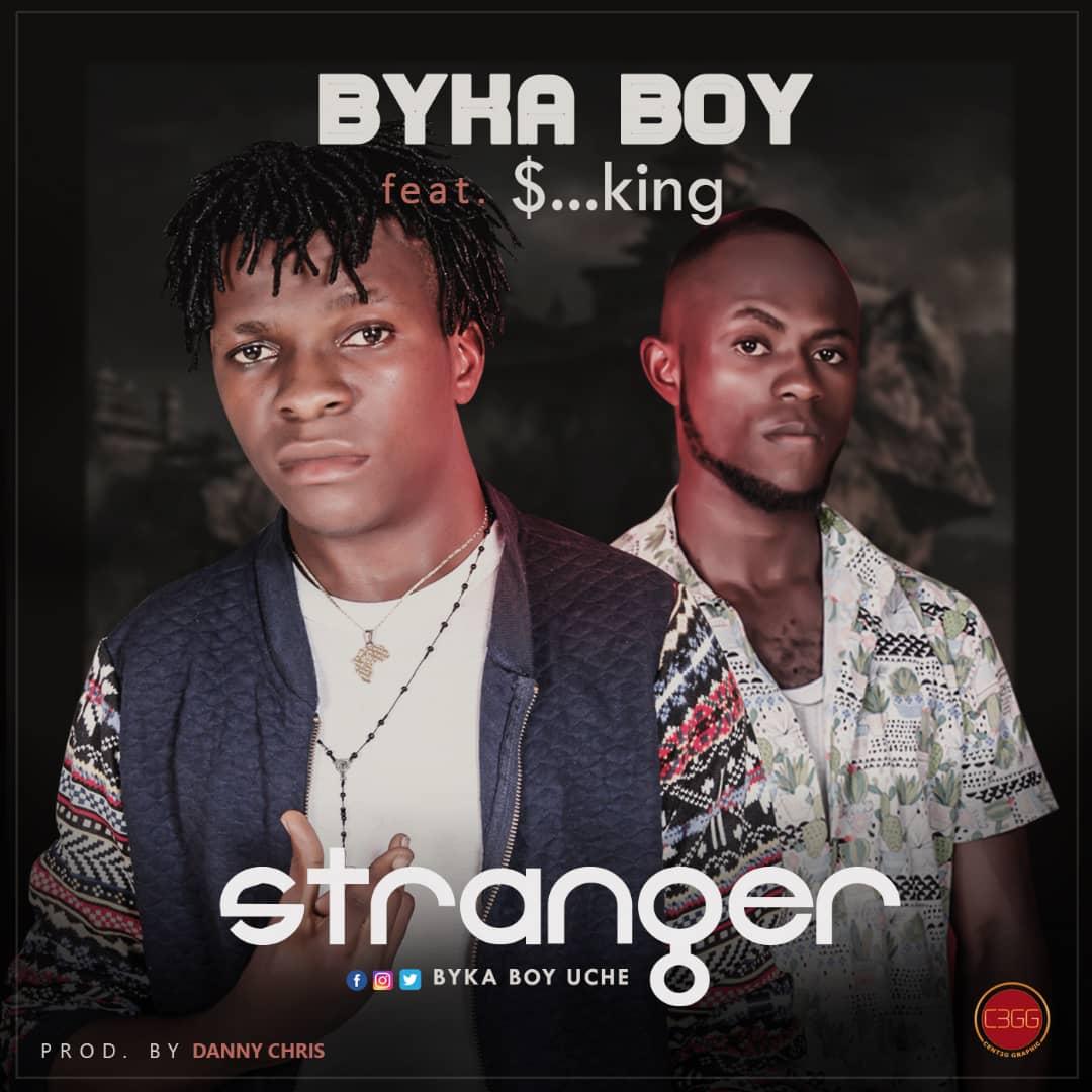 Photo of New AUDIO: Byka Byka ft $…King – Stranger | Download