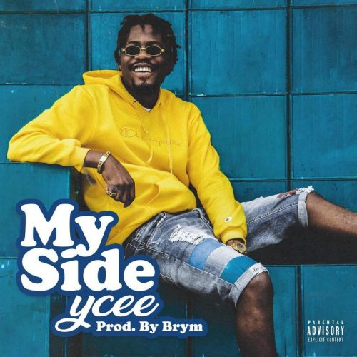 Photo of New AUDIO: YCee – My Side | DOWNLOAD