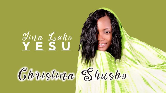 Photo of New AUDIO: Christina Shusho – Jina Lako Yesu | Download