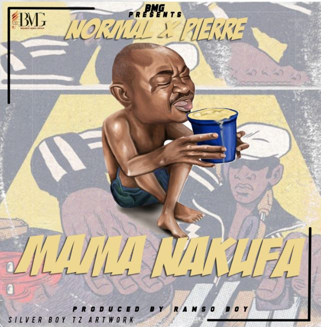 Photo of New AUDIO | Normal Tz X Pierre – Mama Nakufa | DOWNLOAD