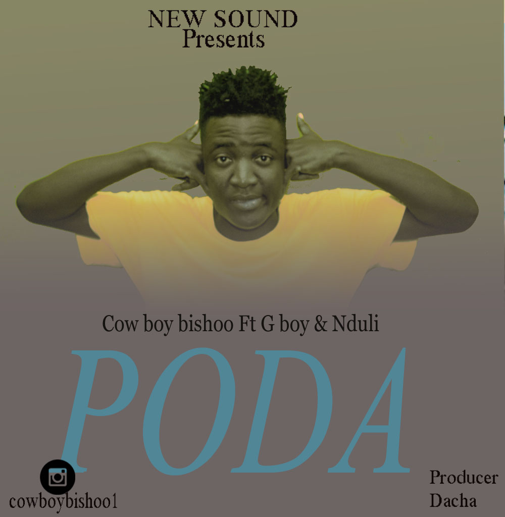 Photo of New AUDIO: COW BOY BISHOO FT G BOY & NDULY – PODA | Download
