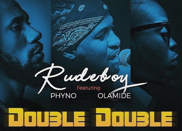 Photo of New AUDIO: Rudeboy Ft. Phyno & Olamide – Double Double