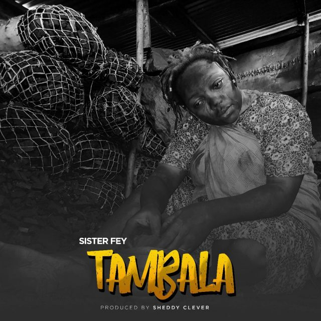 Photo of New AUDIO: Sister Fay – Tambala | DOWNLOAD