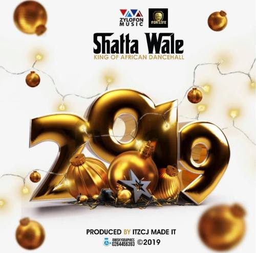 Photo of New AUDIO: Shatta Wale – 2019 | DOWNLOAD