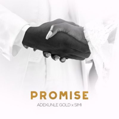 Photo of New AUDIO | Adekunle Gold X Simi – Promise