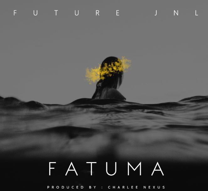 Photo of New AUDIO: Future Jnl – Fatuma | Download