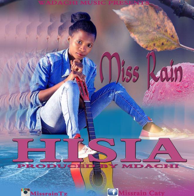 Photo of New AUDIO: Miss Rain – Hisia   Download