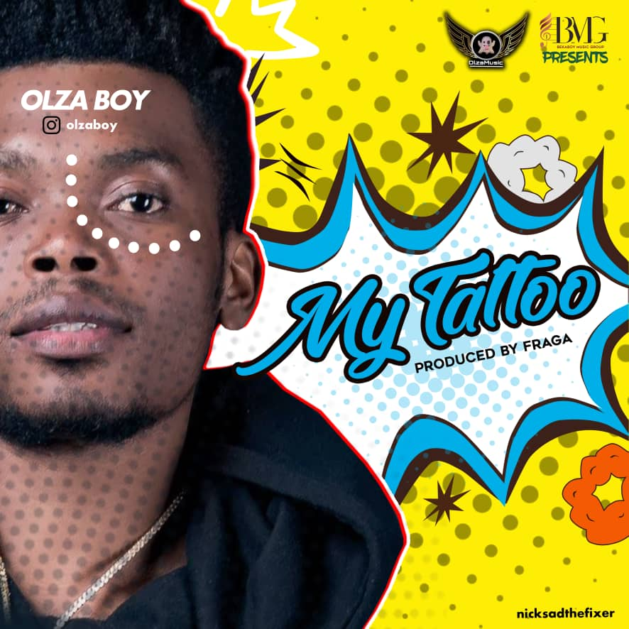 Photo of New AUDIO | Olza Boy – My Tattoo | DOWNLOAD