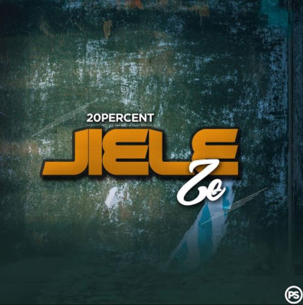 Photo of New AUDIO: 20% Percent – Jieleze | DOWNLOAD