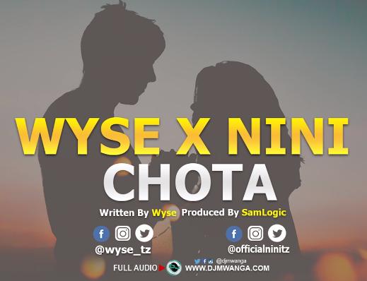 Photo of New AUDIO | Nini X Wyse – Chota | DOWNLOAD