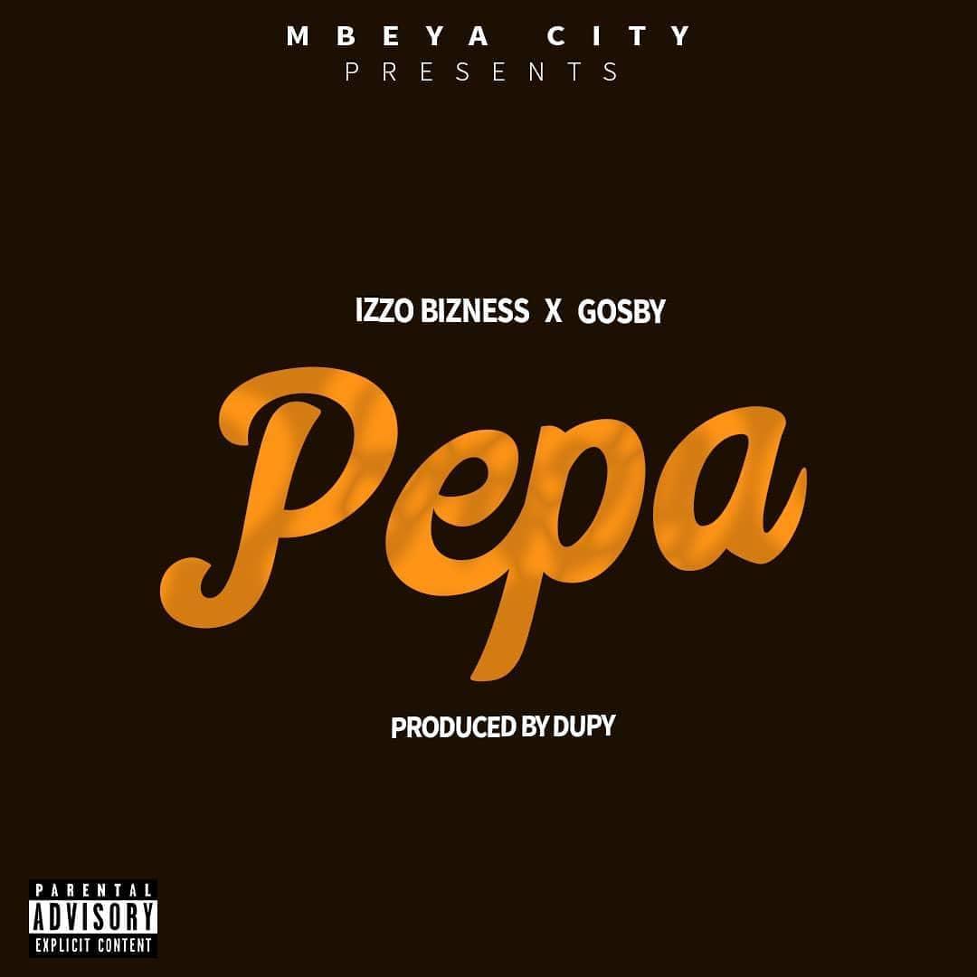 Photo of New AUDIO: Izzo Bizness ft Gosby – Pepa | DOWNLOAD