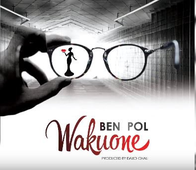 Photo of New AUDIO: Ben Pol – Wakuone | DOWNLOAD
