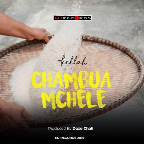 Photo of New AUDIO: Kellah – CHAMBUA MCHELE | Download