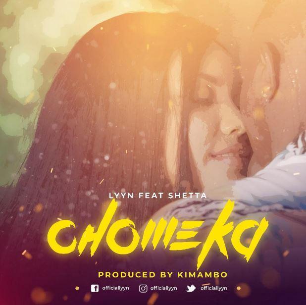 Photo of New AUDIO: Lyyn Ft Shetta – Chomeka | Download